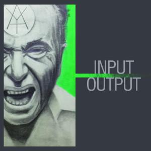 Input / Output (Mixtape) (Explicit)