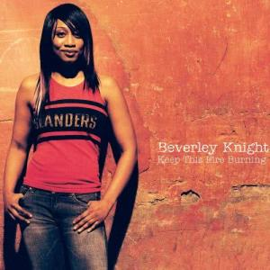 Beverley Knight的專輯Keep This Fire Burning