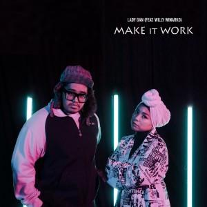 Make It Work dari Willy Winarko