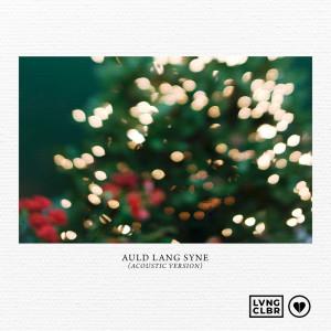 Loving Caliber的專輯Auld Lang Syne (Acoustic Version)