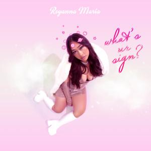 What's Ur Sign? dari Reyanna Maria