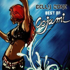 Album Belly Zone - Best of Oojami from Oojami