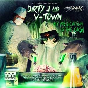 Album My Medication Is The Cash (Explicit) from Dirty J