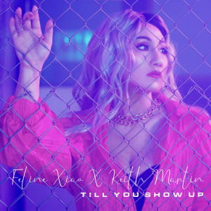 Album Till You Show Up from Keith Martin