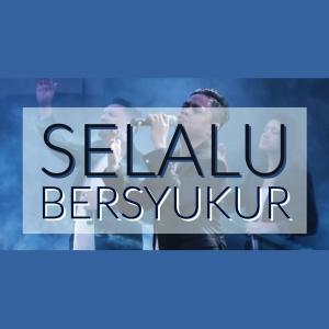 Dengarkan Selalu Bersyukur lagu dari Sudirman Worship dengan lirik