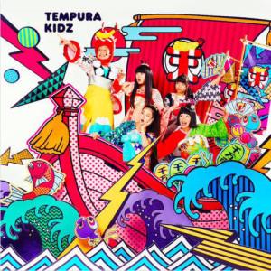 Tempura Kidz的專輯Tenkomori