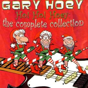 Album Ho! Ho! Hoey: The Complete Collection from Gary Hoey