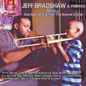 Album Home: One Special Night At The Kimmel Center from Jeff Bradshaw