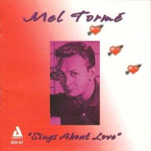 Mel Tormé的專輯Mel Tormé Sings About Love