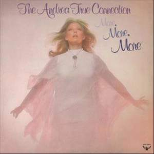 Album More, More, More from Andrea True Connection