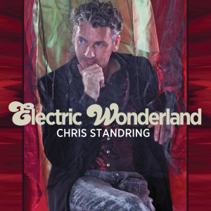 Album Electric Wonderland from Chris Standring
