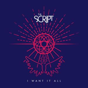 อัลบัม I Want It All ศิลปิน The Script