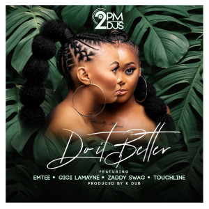 Album Do It Better (Explicit) from 2pm Djs