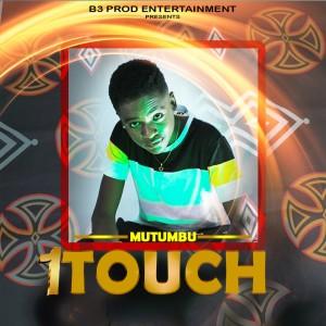 Album Mutumbu from 1Touch