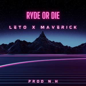 Ryde or Die (Explicit)