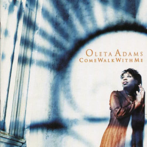 Album Come Walk With Me from Oleta Adams