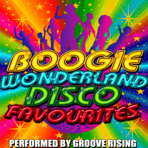 Album Boogie Wonderland: Disco Favourites from Groove Rising