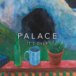 Album It's Over from Palace