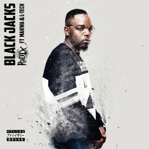 Listen to Black Jacks song with lyrics from DJ Radix