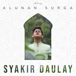 Alunan Surga dari Syakir Daulay