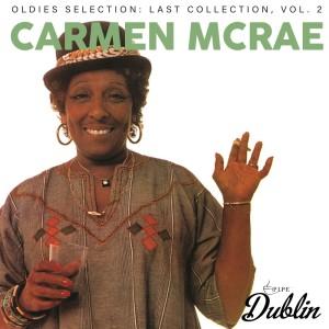 Carmen McRae的專輯Oldies Selection: Last Collection, Vol. 2