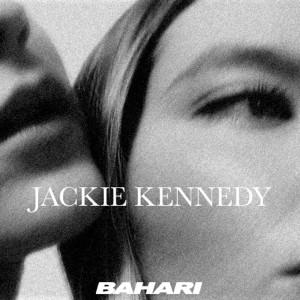 Bahari的專輯Jackie Kennedy