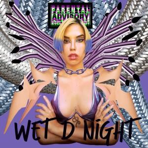 Wet D Night (Explicit) dari Blue