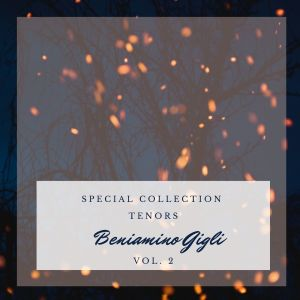Album Special: Tenors - Beniamino Gigli (Vol. 2) from Beniamino Gigli