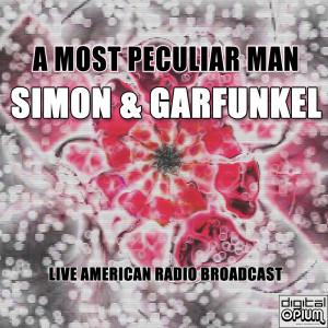 Album A Most Peculiar Man (Live) from Simon & Garfunkel