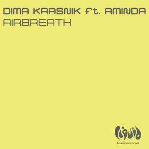 Dengarkan Airbreath (feat. Aminda) [Rene Ablaze & Cyrex Mix] (Rene Ablaze & Cyrex Mix) lagu dari Dima Krasnik dengan lirik