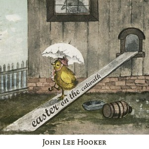 John Lee Hooker的專輯Easter on the Catwalk