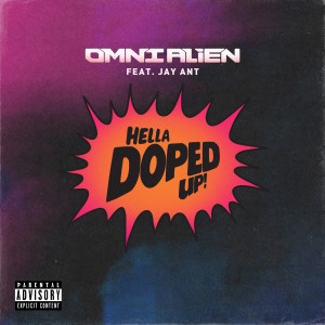 Album Hella Doped up (feat. Jay Ant) (Explicit) from Jay Ant