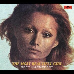 The Most Beautiful Girl 1974 Bert Kaempfert And His Orchestra