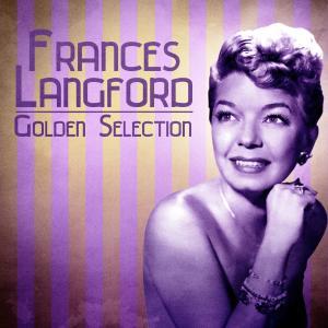 Album Golden Selection (Remastered) from Frances Langford