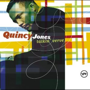 Quincy Jones的專輯Talkin' Verve: Quincy Jones