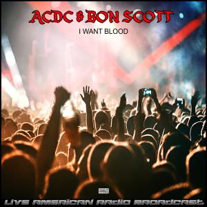 I Want Blood (Live)