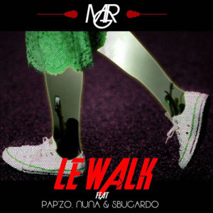 Listen to Le Walk song with lyrics from Mr G