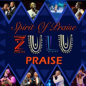 Album Zulu Praise from Spirit of Praise