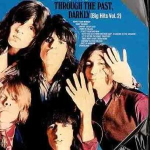 The Rolling Stones的專輯Through The Past, Darkly (Big Hits Vol. 2)