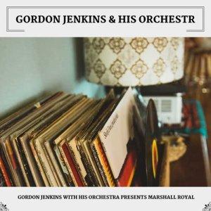Album Gordon Jenkins With His Orchestra Presents Marshall Royal from Gordon Jenkins & His Orchestra