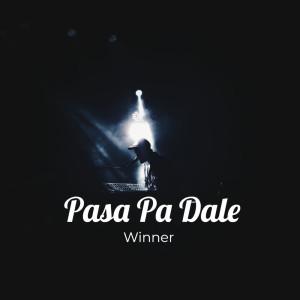 WINNER的專輯Pasa Pa Dale (Explicit)