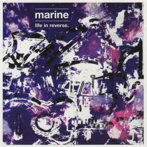 Album Life In Reverse from Marine