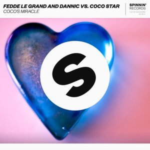 Listen to Coco's Miracle (Club Radio Mix) song with lyrics from Fedde Le Grand