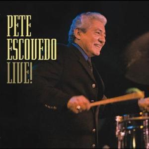 Live ! 2003 Pete Escovedo