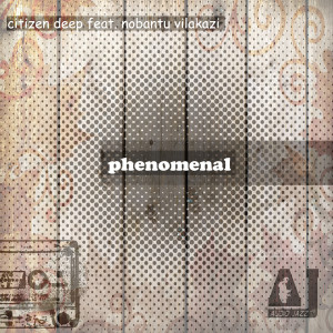 Album Phenomenal from Citizen Deep
