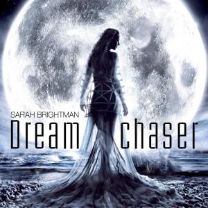 Dreamchaser dari Sarah Brightman