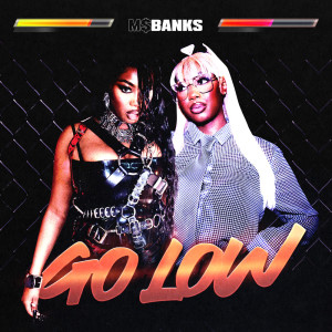 Album Go Low from Ms Banks