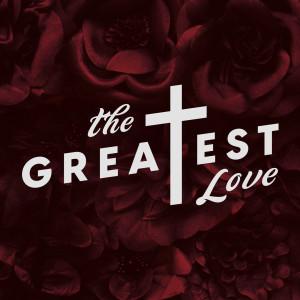 Lifeway Worship的專輯The Greatest Love