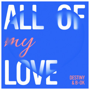 Album All of My Love from Destiny