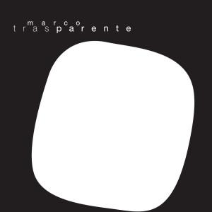 Trasparente 2002 Marco Parente